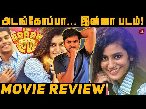 Oru Adaar Love Movie Review ..
