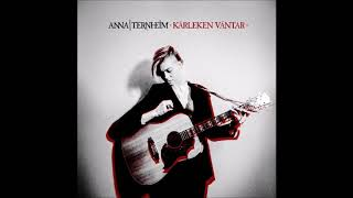 Anna Ternheim | Kärleken väntar