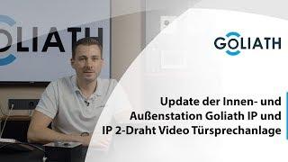 Update der Innen  und Außenstation Goliath IP und IP 2 Draht Video Türsprechanlage