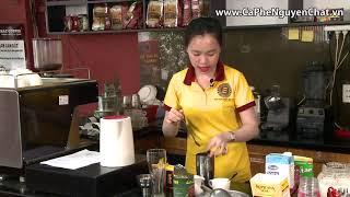 CÁCH PHA CAFE NGON - Hướng dẫn bí quyết pha chế cà phê NGUYEN CHAT COFFEE & TEA