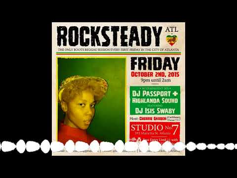 ROCKSTEADY ATL – Isis Swaby – 10.2.15