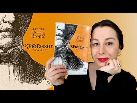 [Eu li] O professor, Charlotte Brontë