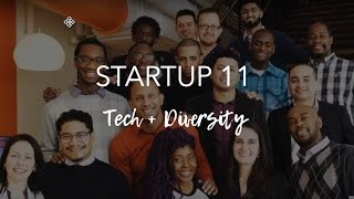 Startup 11 | Diversity in the (Tech) Workplace - Hack.Diversity