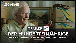 Der Hunderteinjährige der die Rechnung nicht bezahlte und verschwand Film Trailer