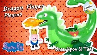 Peppa Pig · Once Upon A Time · Dragon Flyer by BigBAMGamer