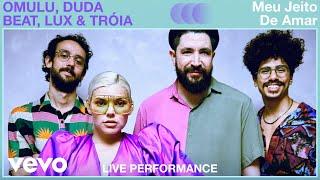 Duda Beat, Omulu - Meu Jeito De Amar (Live)