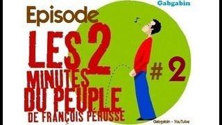 Les Deux Minutes Du Peuple   Partie 2