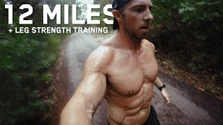 12 Mile Run Day + Leg Strength Training | Marathon Prep