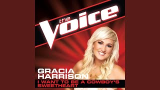 I Want To Be A Cowboy's Sweetheart (The Voice Performance)