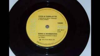 Sven and Charlotte - Bang a Boomerang (ABBA song)