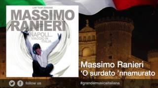 Massimo Ranieri - 'O surdato 'nnamurato