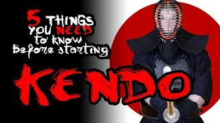 5 Things You NEED to Know Before Starting KENDO!
