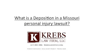 What is a deposition in a Missouri personal injury lawsuit?