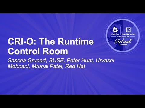 Image thumbnail for talk CRI-O: The Runtime Control Room