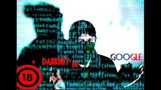 DARKNET IN GOOGLE Cтрого + 18 Искатель Приключений