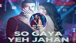 So Gaya Yeh Jahan Dj Mix 8d 3d Mix Mp3 Download My Free Mp3