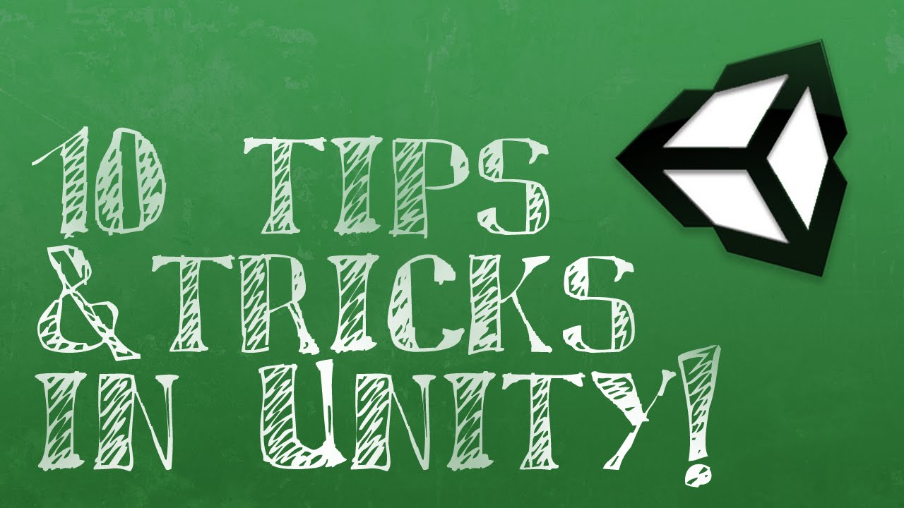 10 Tips & Tricks in Unity 5!