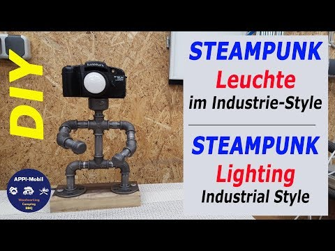 💡 Steampunk-Leuchte aus Rohrfittings selber bauen I Steampunk Lighting made from pipes