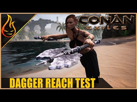 Daggers And Reach Conan Exiles 2019