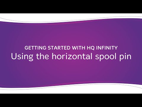 HQ Infinity - Using the Horizontal Spool Pin