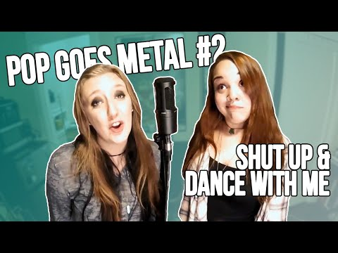 Pop Goes Metal 2 Walk The Moon Shut Up And Dance Ft Hannah Maddox