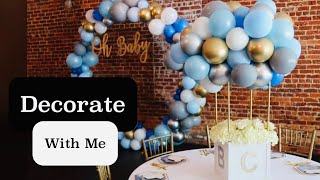 DECORATE WITH ME | BABY SHOWER SET UP| BALLOON GARLAND HOOP | DIY