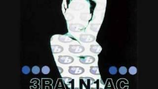 Brainiac - Kiss Me You Jacked Up Jerk