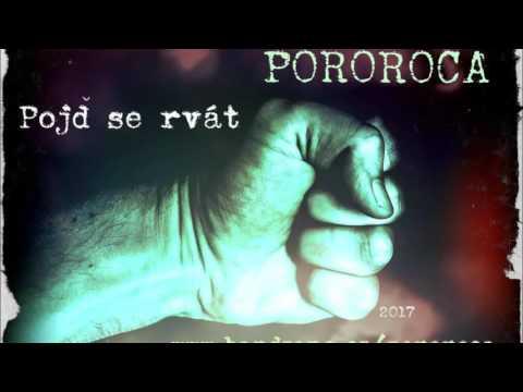 Pororoca - POROROCA - Pojď se rvát (2017)