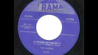 Serenade Of The Bells -  The Wrens