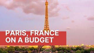 Paris on a Budget   How to Visit PARIS for CHEAP
