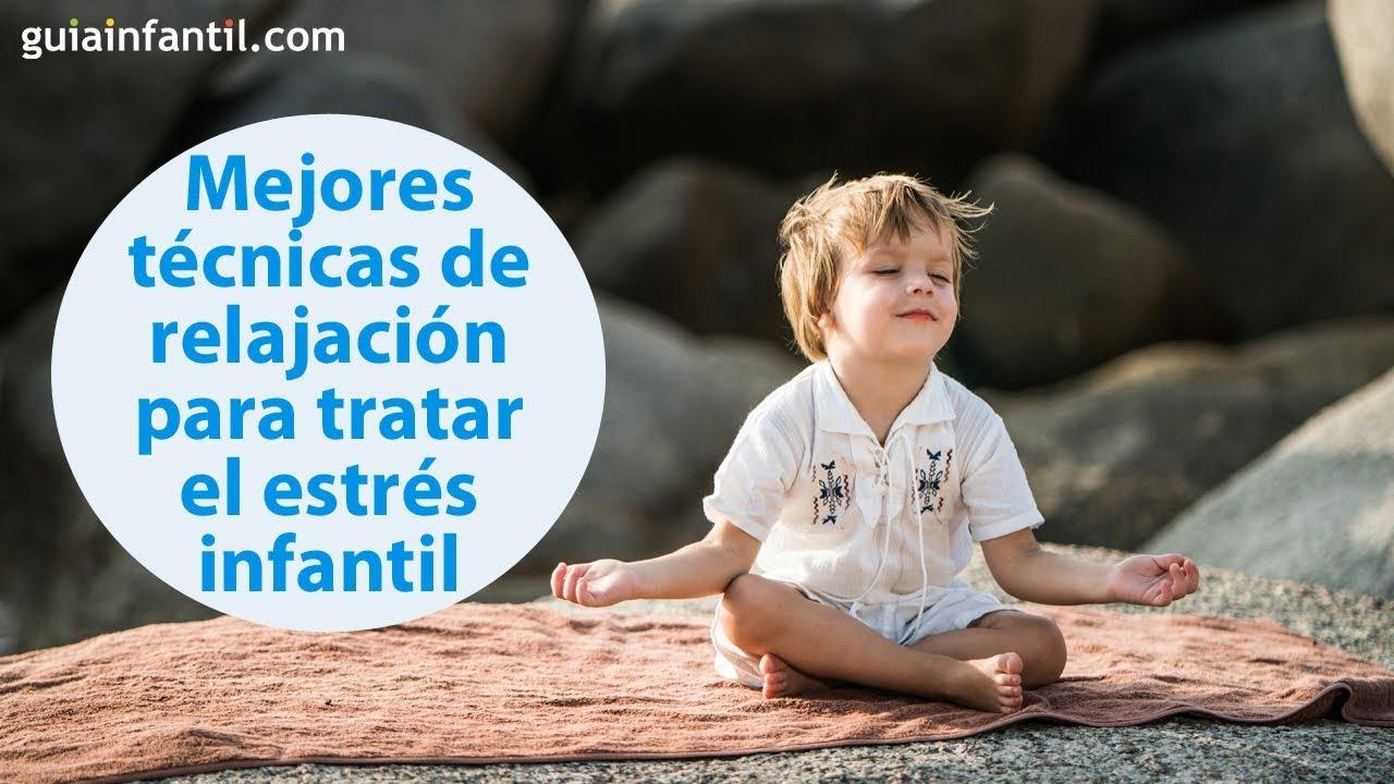 Mejores técnicas para prevenir y tratar el estrés en niños | #ConectaConTuHijo