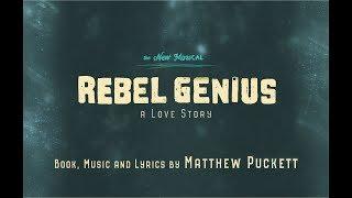 REBEL GENIUS The New Musical