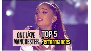 ONE LOVE MANCHESTER   Best 5 Performances