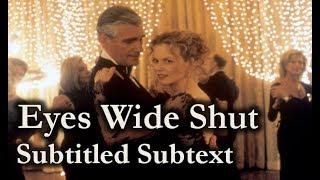Eyes Wide Shut (1999) – Subtitled Subtext