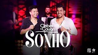 Cleber e Cauan - Sonho (DVD ao vivo em Brasília) [Vídeo Oficial]