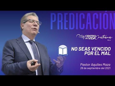 No seas vencido del mal | Centro de Vida Cristiana