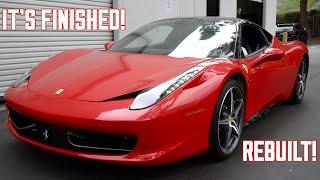 My Ferrari 458 Italia is now COMPLETE!!!
