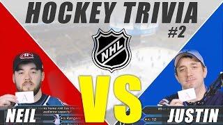 NHL Trivia #2:  Neil VS Justin