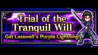 Trial of the Tranquil Will for Lasswell's Set Equipment - Final Fantasy Brave Exvius FFBE