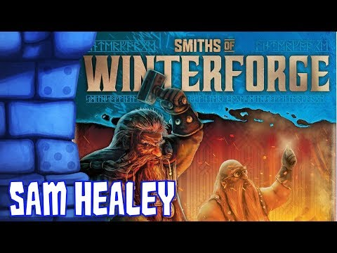 Smiths of Winterforge Review with Sam Healey