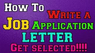 How to write a Job Application Letter and Get Selected!!