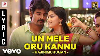 Rajinimurugan - Un Mele Oru Kannu Song