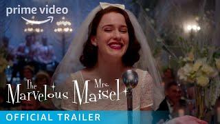 The Marvelous Mrs. Maisel Season 1– Official Trailer | Prime Video