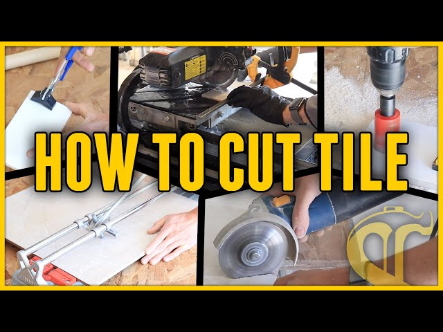 5 Ways To Cut Tile And Which Methods To Use For Each Type Of Tile