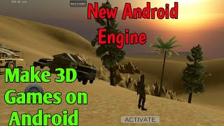 How to make High Graphics 3D Games on Android || Suvir Sharma