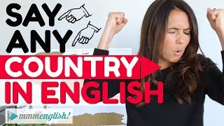 How To Pronounce Any Country in English!   Pronunciation Lesson