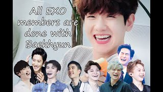 All EXO members are done with Baekhyun