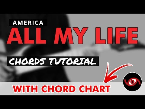 All My Life - America Guitar CHORDS Tutorial