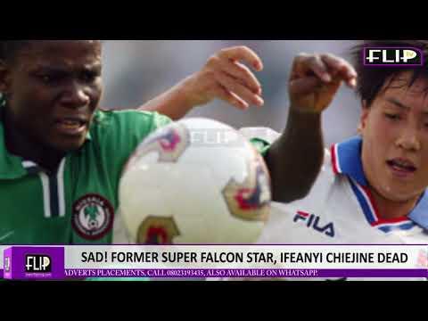 SAD! FORMER SUPER FALCONS STAR, IFEANYI CHIEJINE DEAD!