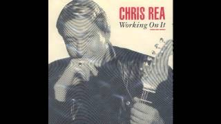Chris Rea - Working On It